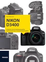 Kamerabuch Nikon D3400 - Das Handbuch für faszinierende Fotos