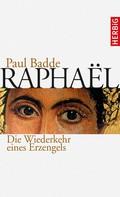 Paul Badde: Raphaël