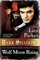 Lara Parker: Dark Shadows: Wolf Moon Rising
