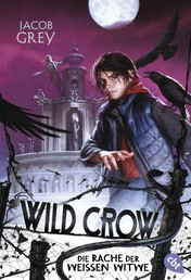 WILD CROW - Die Rache der Weißen Witwe