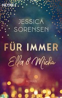 Jessica Sorensen: Für immer Ella und Micha ★★★★★
