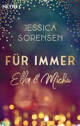 Für immer Ella und Micha - Ella und Micha 2 - Roman