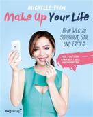 Michelle Phan: Make Up Your Life ★★