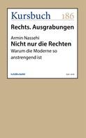 Armin Nassehi: Nicht nur die Rechten ★★★★