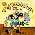 Hedwig Munck: Der kleine König - Der Haarschnitt ★★★★★