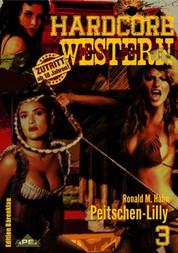 PEITSCHEN-LILLY - Hardcore-Western, Band 3