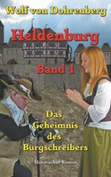 Eberhard Schmah: Heldenburg Band 1