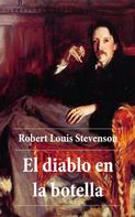 Robert Louis Stevenson: El diablo en la botella