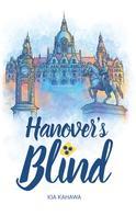 Kia Kahawa: Hanover's Blind ★★★