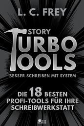 Story Turbo Tools: Die 18 besten Profi-Tools für Ihre Schreibwerkstatt - Besser schreiben mit System!