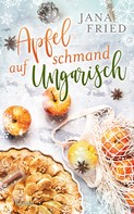 Jana Fried: Apfelschmand auf Ungarisch ★★★★
