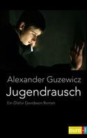 Alexander Guzewicz: Jugendrausch ★