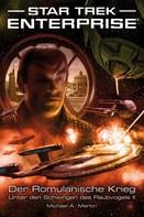 Michael A. Martin: Star Trek - Enterprise 5: Der Romulanische Krieg - Unter den Schwingen des Raubvogels II ★★★★