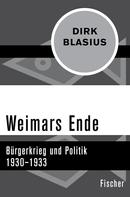 Dirk Blasius: Weimars Ende ★★★★★