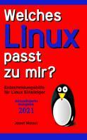 Josef Moser: Welches Linux passt zu mir?