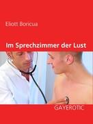 Eliott Boricua: Im Sprechzimmer der Lust ★★★★