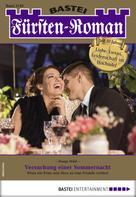 Dunja Wild: Fürsten-Roman 2549 - Adelsroman