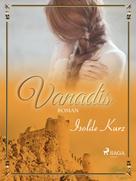 Isolde Kurz: Vanadis ★★★★
