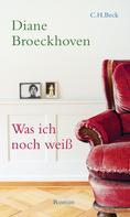 Diane Broeckhoven: Was ich noch weiß ★★★★