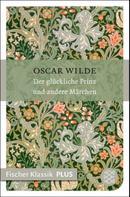 Oscar Wilde: Der glückliche Prinz und andere Märchen ★★★★★