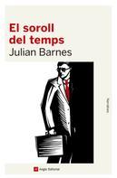 Julian Barnes: El soroll del temps