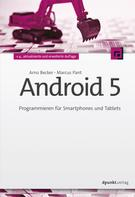 Arno Becker: Android 5 ★★★