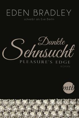 Dunkle Sehnsucht - Pleasure's Edge