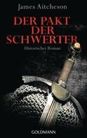 James Aitcheson: Der Pakt der Schwerter ★★★★