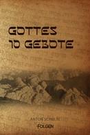 Anton Schulte: Gottes 10 Gebote