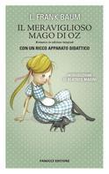 L. Frank Baum: Il Meraviglioso Mago di Oz. Unico con apparato didattico ★★★