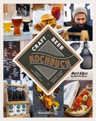 Torsten Goffin: Craft Beer Kochbuch ★★★★★