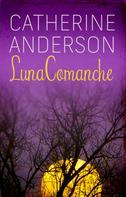 Anderson Catherine: Luna comanche