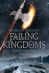 Eisige Gezeiten - Falling Kingdoms 4 - Roman