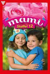 Mami Staffel 12 – Familienroman - E-Book 1838-1847