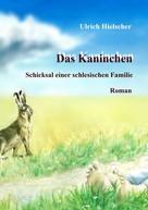 Ulrich Hielscher: Das Kaninchen