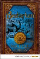 Michael Tobias: Bestiarium ★★★
