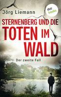 Jörg Liemann: Sternenberg und die Toten im Wald - Der zweite Fall ★★★