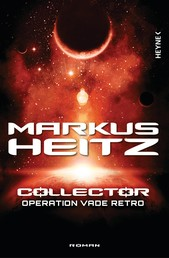 Collector - Operation Vade Retro - Band 2 - Roman