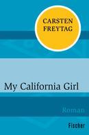 Carsten Freytag: My California Girl