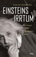 David Bodanis: Einsteins Irrtum ★★★★