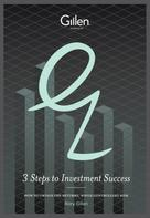 Rory Gillen: 3 Steps to Investment Success