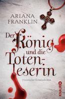 Ariana Franklin: Der König und die Totenleserin ★★★★