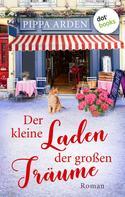 Pippa Arden: Der kleine Laden der großen Träume ★★★★