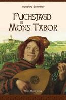 Ingeborg Schewior: Fuchsjagd in Mons Tabor ★★★★★
