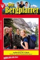 Toni Waidacher: Der Bergpfarrer 407 – Heimatroman