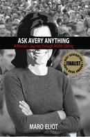 Maro Eliot: Ask Avery Anything