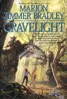 Marion Zimmer Bradley: Gravelight ★★★★