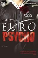 Craig Taylor: Euro Psycho ★★★