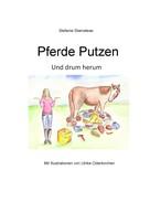 Stefanie Stamateas: Pferde putzen ★★★★★