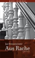 Jan Stressenreuter: Aus Rache ★★★★